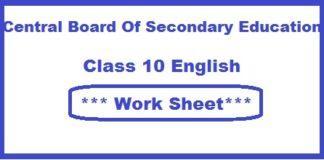 CBSE Class X English Work Sheet, CBSE Class 10 English Work Sheet