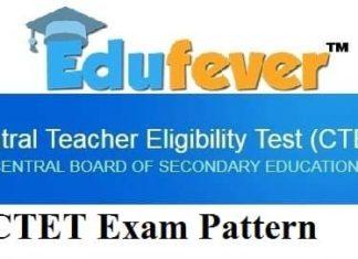 CTET Exam Pattern, CTET Examination Pattern 2019, CTET Exam Pattern