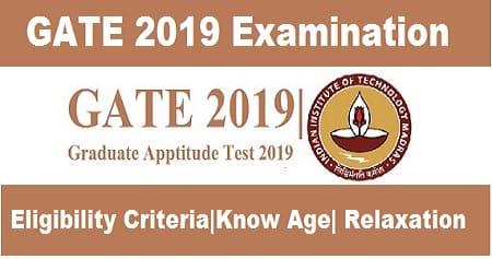GATE 2019 Exam Eligibility Criteria, GATE 2019 Eligibility Criteria, Eligibility Criteria for GATE 2019, GATE 2019 Eligibility Criteria
