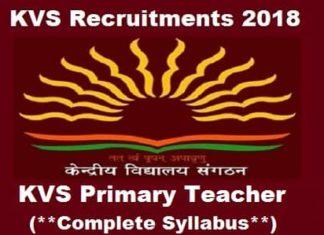 KVS Primary Teacher Exam Syllabus 2018, KVS PRT Recruitment Exam Syllabus, Syllabus for KVS Primary Teacher Exam, Latest Syllabus for KVS PRT Exam, KVS Prt Syllabus 2018