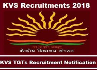KVS TGT Exam 2018, KVS TGT Exam Notification, KVS TGT Recruitment 2018, Kvs TGT Recruitments notification 2018