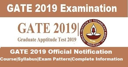 GATE Notification 2019, Notification for gate 2019, GATE Notification by IIT Madras, GATE notification