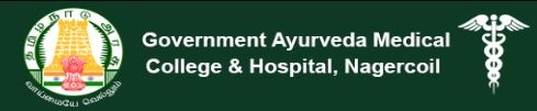 Government Ayurveda Medical College & Hospital Kottar Nagercoil
