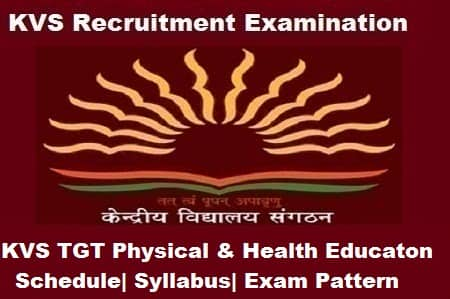 KVS TGT P&HE Exam, KVS TGT P&HE 2018 Notification, KVS TGT PHE Notification