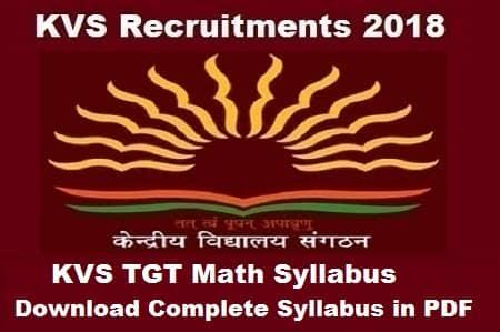 KVS TGT Maths Syllabus 2018: Download Complete syllabus in PDF