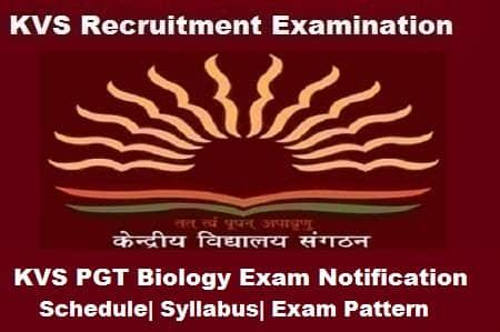 KVS PGT Biology Exam 2018, KVS PGT Biology 2018 Notification, KVS pgt biology notification