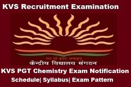KVS PGT Chemistry Exam 2018, KVS PGT Chemistry 2018 Notification, KVS pgt chemistry notification
