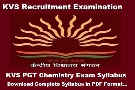 KVS PGT Chemistry Syllabus 2018: Download Complete syllabus in PDF
