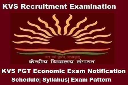 KVS PGT Economics 2018 Exam, KVS PGT Economics 2018 Notification, KVS PGT Economics Exam 2018, KVS pgt economic notification