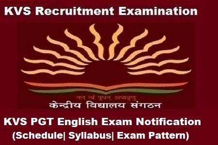 KVS PGT English Exam 2018, KVS PGT English 2018 Notification, KVS pgt english exam notification