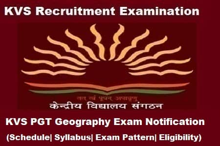 KVS PGT Geography Exam 2018, KVS PGT Geography 2018 Notification, KVS pgt geography notification