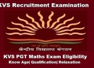 KVS PGT Maths Eligibility Criteria, KVS PGT Maths Age limit, KVS pgt maths eligibility