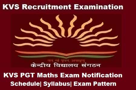 KVS PGT Maths Exam 2018, KVS PGT Maths 2018 Notification, KVS pgt maths notification