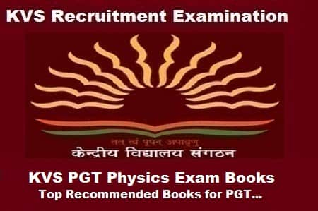 KVS PGT Physics Exam Books: Top Recommended Books for PGT Exam