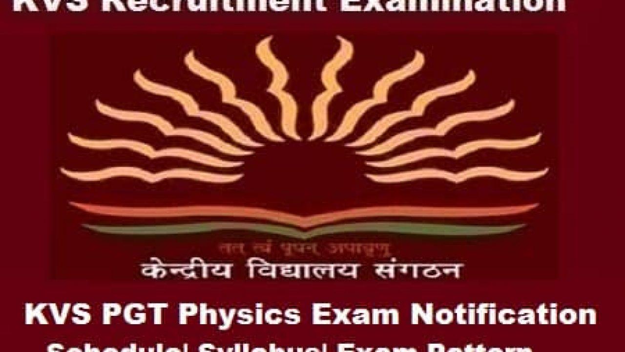 KVS PGT Physics Exam 2018 Notification: Syllabus  Exam