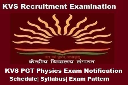 KVS PGT Physics Exam 2018, KVS PGT Physics 2018 Notification, KVS PGT Physics Exam 2018, KVS PGT Physics 2018 Notification, KVS pgt physics notification