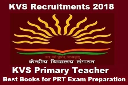 KVS Primary Teacher Exam Book 2018: Toppers Recommended