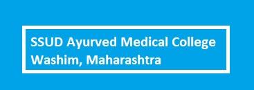 SSUD Ayurved Medical College Washim, Maharashtra
