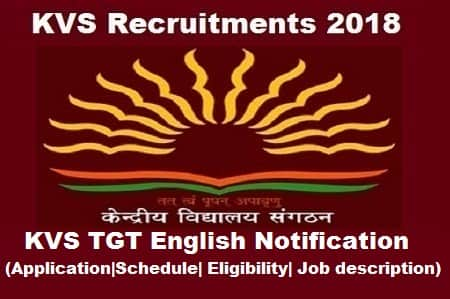 KVS TGT English Exam, KVS TGT English Exam 2018, KVS TGT English Notification, KVS TGT English Vacancy, TGT English Notification