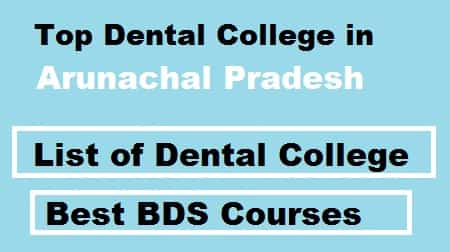 Top dental College in Arunachal pradesh
