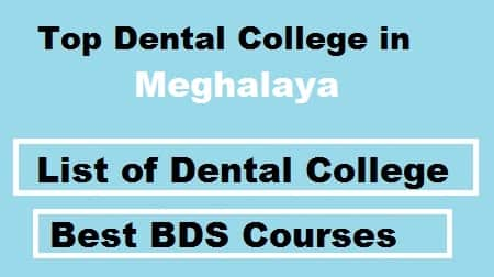 Top dental College in meghalaya