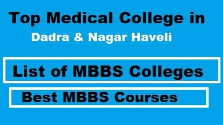 top medical college in dadra & Nagar Haveli