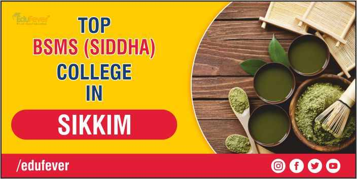 Top BSMS Colleges in Sikkim