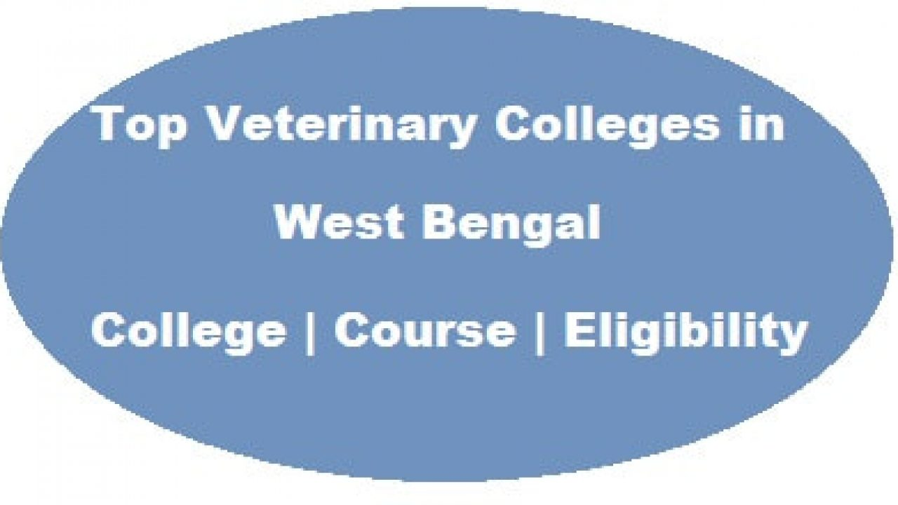 Updated] Top Veterinary Colleges in West Bengal 2019-20