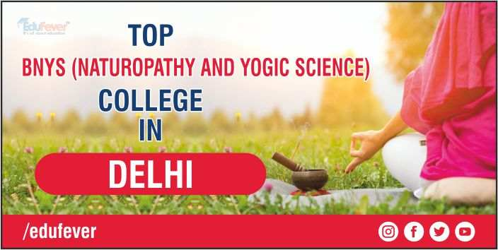 TOP BNYS COLLEGE IN DELHI