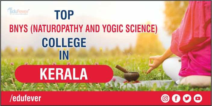 TOP BNYS COLLEGE IN KERALA