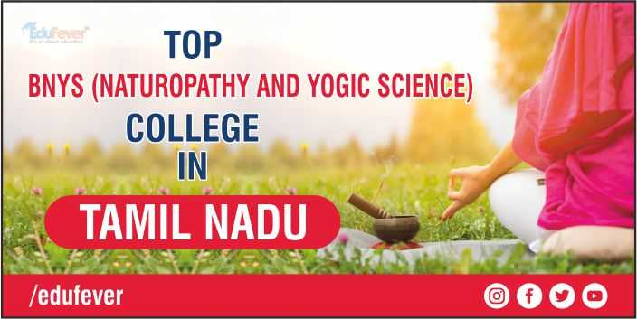 TOP BNYS COLLEGE IN TAMIL NADU