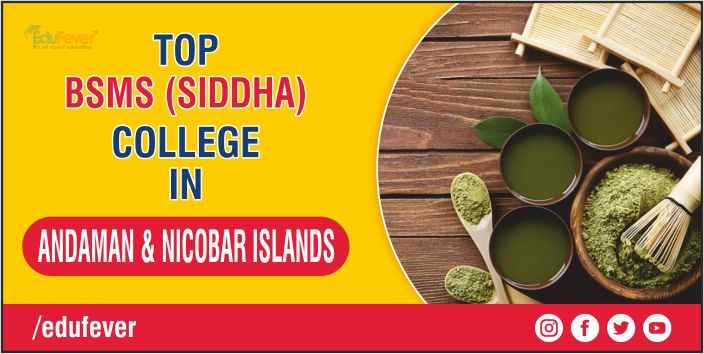 TOP BSMS COLLEGE IN ANDAMAN & NICOBAR ISLANDS