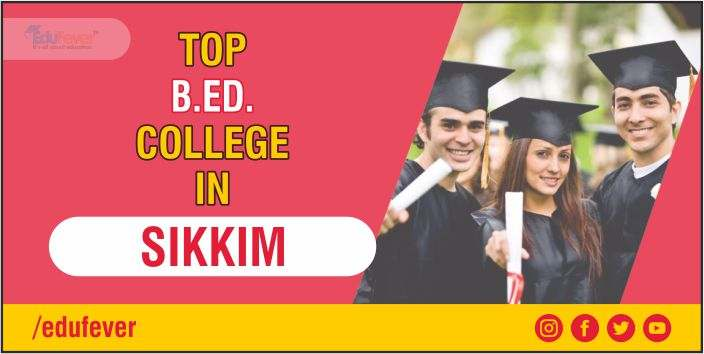 Top B.ed College in SIKKIM