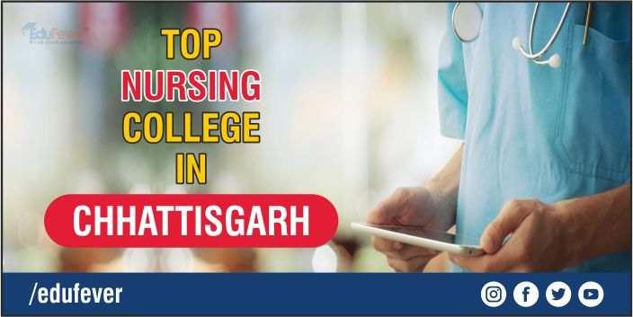 Top Nursing College in Chhattisgarh