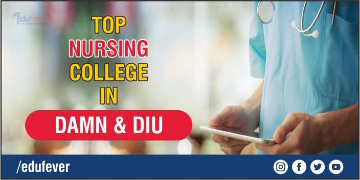 Top Nursing College in Damn & Diu