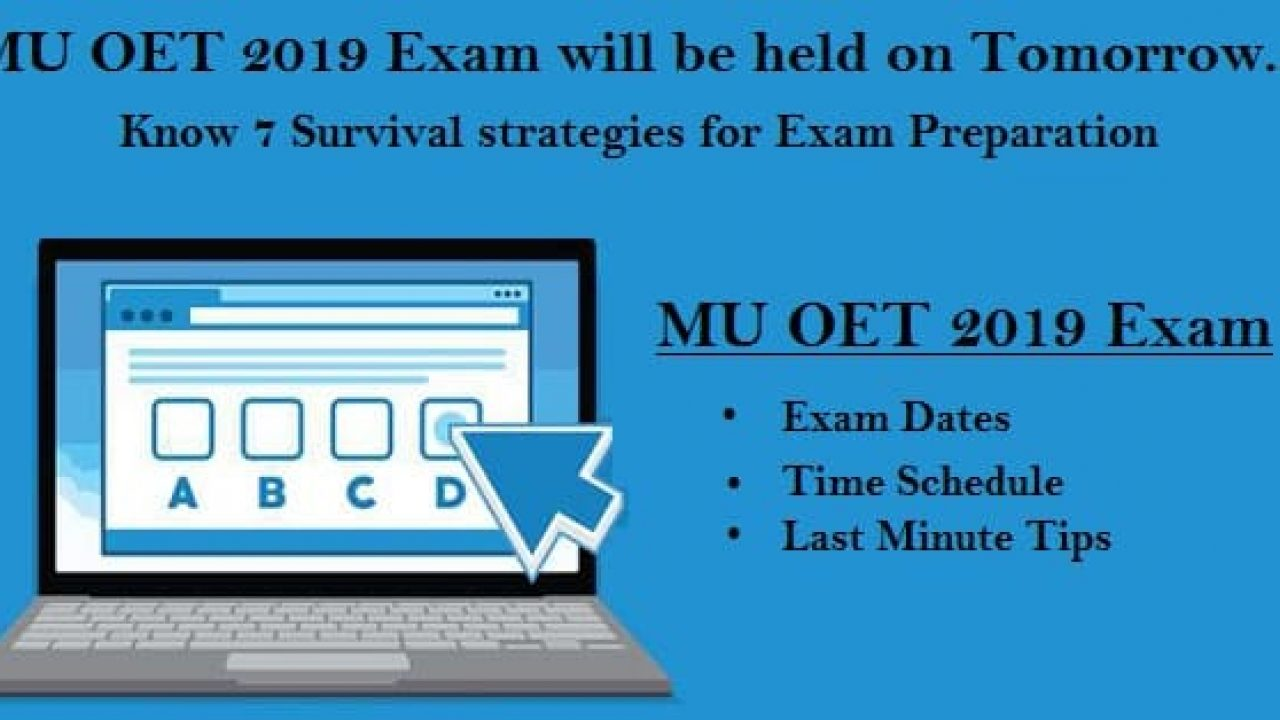 MU OET 2019 will held on Tomorrow: Know 7 Survival