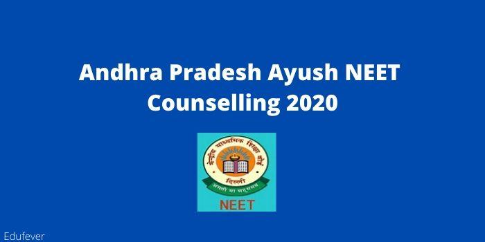 Andhra Pradesh Ayush NEET Counselling 2020