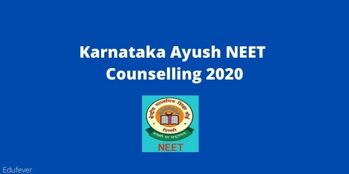 Karnataka Ayush NEET Counselling 2020