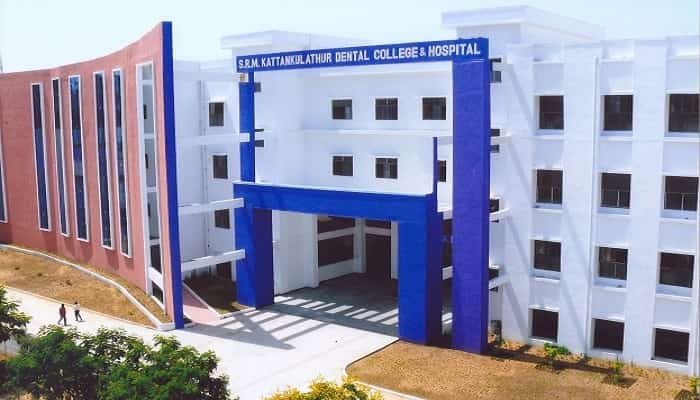 SRM Kattankulathur Dental College & Hospital Kanchipuram
