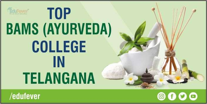 Top BAMS Colleges in Telangana
