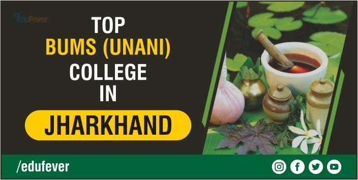 Top BUMS College in Jharkhand