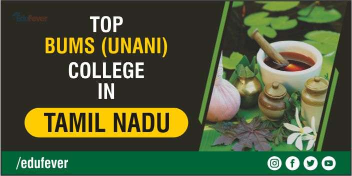Top BUMS Colleges in Tamil Nadu