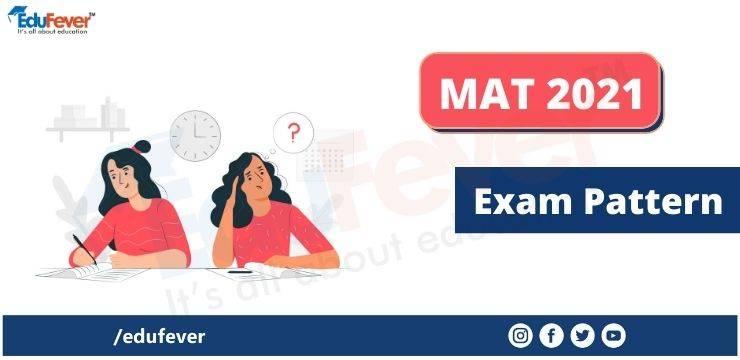 MAT 2021 Exam Pattern