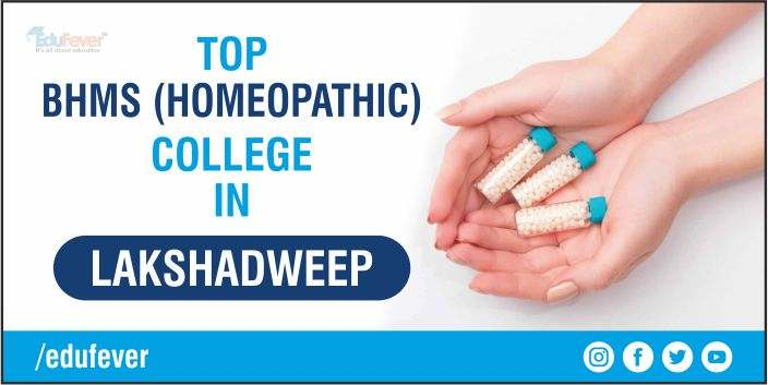 TOP BHMS COLLEGE IN LAKSHADWEEP