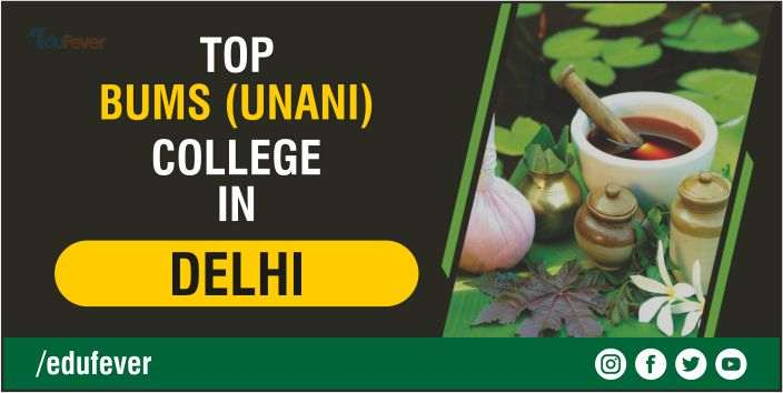 Top BUMS (Unani) College in Delhi