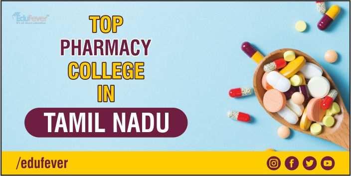 Top Pharmacy College in Tamil Nadu