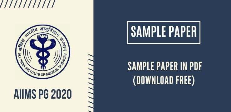 AIIMS PG 2020 Sample Paper