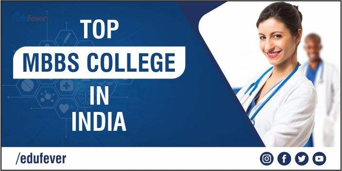 Top MBBS College in India