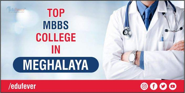 Top Medical College in Meghalaya