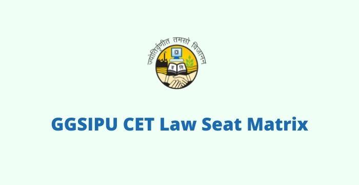 GGSIPU CET Law Seat Matrix